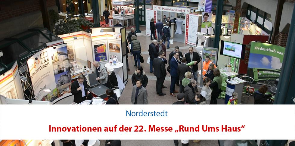 Innovationen auf der 22. Messe Rund Ums Haus in Norderstedt