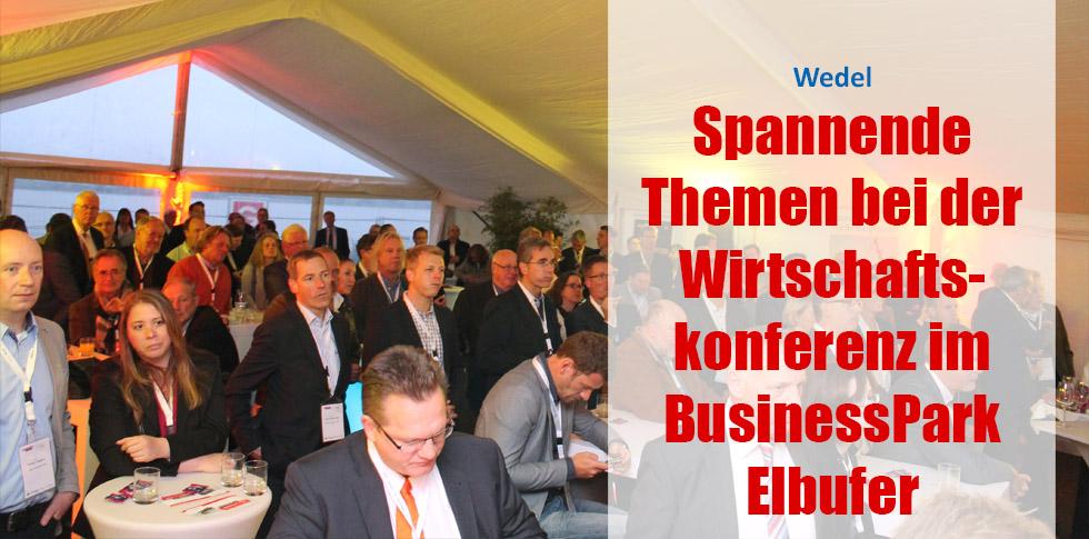 Spannende Themen bei der Wirtschaftskonferenz im BusinessPark Elbufer