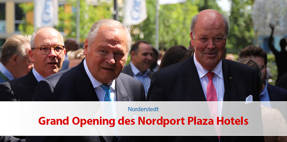 Grand Opening des Nordport Plaza Hotels
