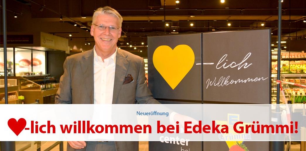Herzlich willkommen bei Edeka Grümmi!