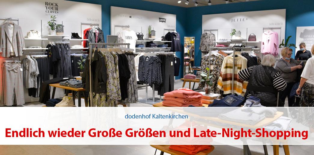 Endlich wieder Große Größen und Late-Night-Shopping