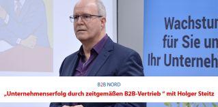 Unternehmenserfolg durch zeitgemäßen B2B-Vertrieb
