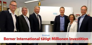 Berner International tätigt Millionen Investition