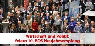 Wirtschaft und Politik feiern 10. BDS Neujahrsempfang