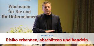 KernImpuls | Felix Timtschenko: Risiko erkennen, abschätzen und handeln