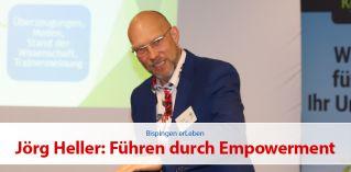 Jörg Heller: Führen durch Empowerment