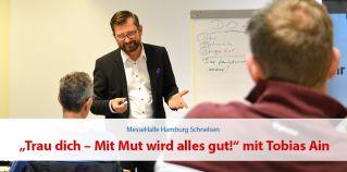 DenkEvent mit Tobias Ain: Trau dich – Mit Mut wird alles gut!