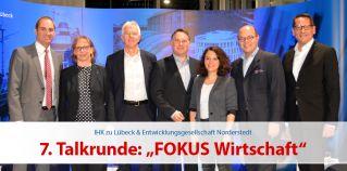 """7. Talkrunde """"FOKUS Wirtschaft"""""""