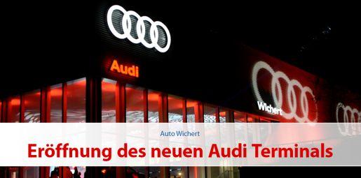 Eröffnung des neuen Audi Terminals