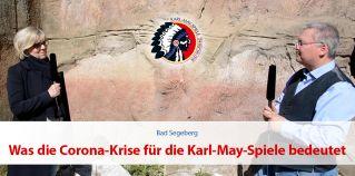 Was die Corona Krise fu?r die Karl-May-Festspiele und die Stadt Bad Segeberg bedeutet
